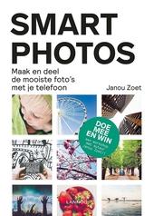 Smartphotos : maak en deel de mooiste foto's met je telefoon