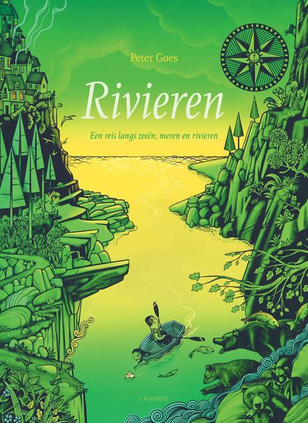Rivieren : een reis langs zeeën, meren en rivieren