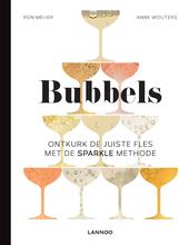 Bubbels : ontkurk de juiste fles met de sparkle methode