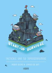 Start-up survival : tacticals van 50 topondernemers