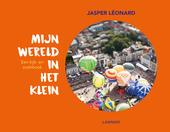 Mijn wereld in het klein : een kijk- en zoekboek