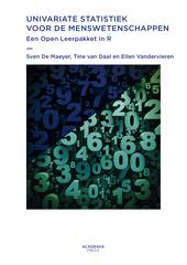 Univariate statistiek voor de menswetenschappen : een open leerpakket in R