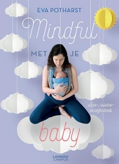 Mindful met je baby : lees-, luister- en oefenboek