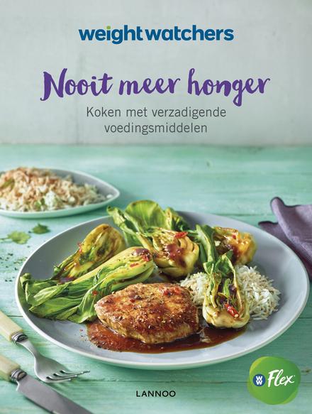 Nooit meer honger : koken met verzadigende voedingsmiddelen