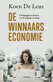 De winnaarseconomie : uitdagingen en kansen van de digitale revolutie