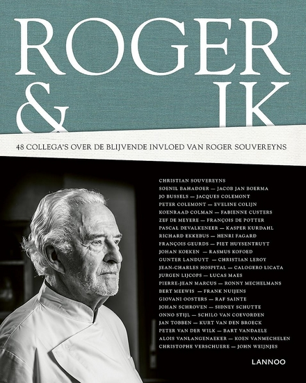 Roger & ik : 48 collega's over de blijvende invloed van Roger Souvereyns