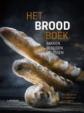 Het broodboek : bakken - bereiden - beleggen
