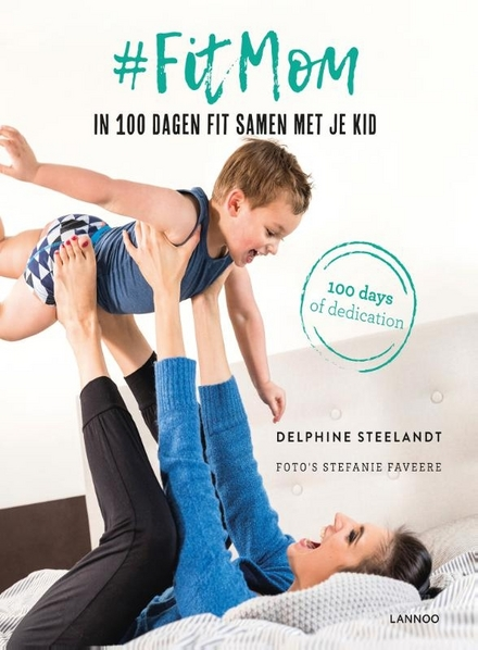 #FitMom : in 100 dagen fit samen met je kid