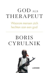 God als therapeut : waarom mensen zich hechten aan een god