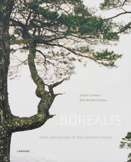 Borealis : trees and people of the northern forest