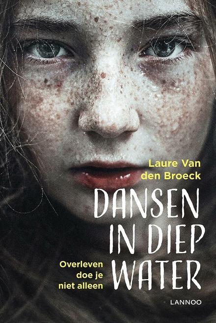 Dansen in diep water : overleven doe je niet alleen