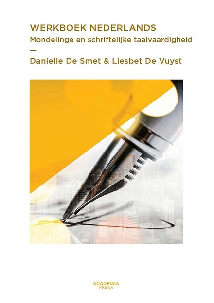 Werkboek Nederlands : mondelinge en schriftelijke taalvaardigheid