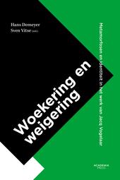 Woekering en weigering : metamorfosen en identiteit in het werk van Jacq Vogelaar