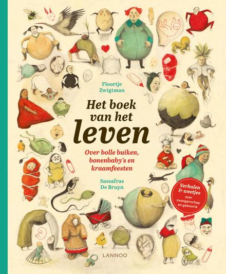 Het boek van het leven : over bolle buiken, bonenbaby's en kraamfeesten