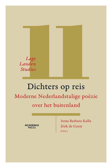 Dichters op reis : moderne Nederlandstalige poëzie over het buitenland - Met een dichter als reisgenoot