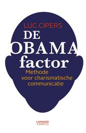 De Obama-factor : methode voor charismatische communicatie