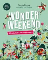 Wonderweekend : 101 activiteiten om samen te doen