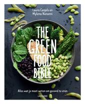 The green food bible : alles wat je moet weten om gezond te eten