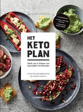 Het Keto-plan : maak van je lichaam een natuurlijke vetverbrander