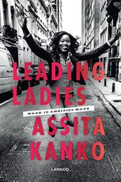 Leading ladies : maak je ambities waar