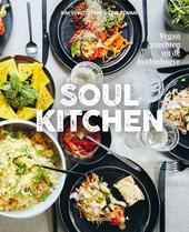 Soul kitchen : vegan gerechten uit de Avalonhoeve