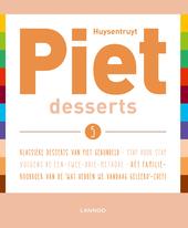 Piet. 5, Desserts