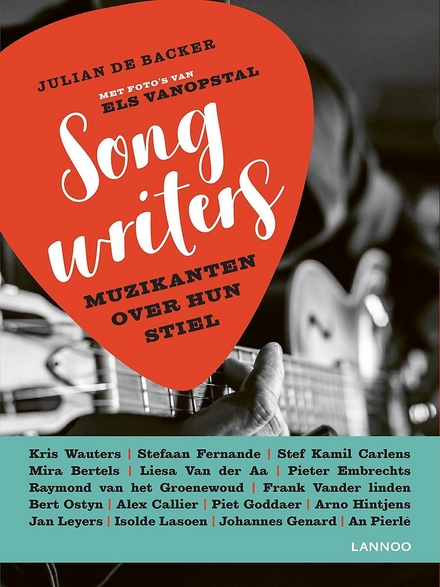 Songwriters : muzikanten over hun stiel