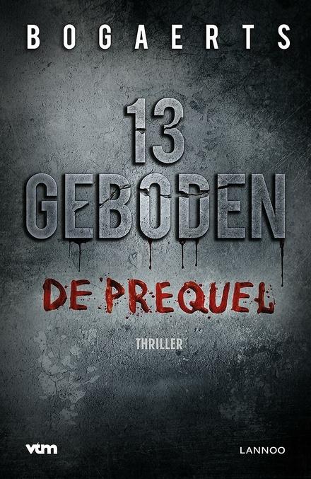13 geboden : de prequel