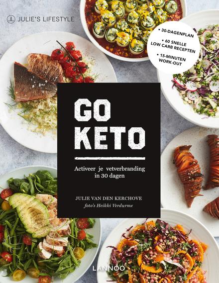 Go Keto : activeer je vetverbranding in 30 dagen