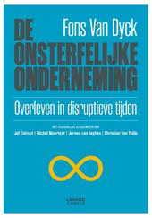 De onsterfelijke onderneming : overleven in disruptieve tijden