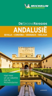 Andalusië : Sevilla, Cordóba, Granada, Málaga
