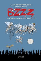 Bzzz : de kleinste bankoverval ter wereld