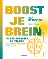 Boost je brein : 100 breinbrekers en puzzels die je nieuwsgierigheid aanwakkeren