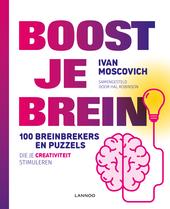Boost je brein : 100 breinbrekers en puzzels die je creativiteit stimuleren