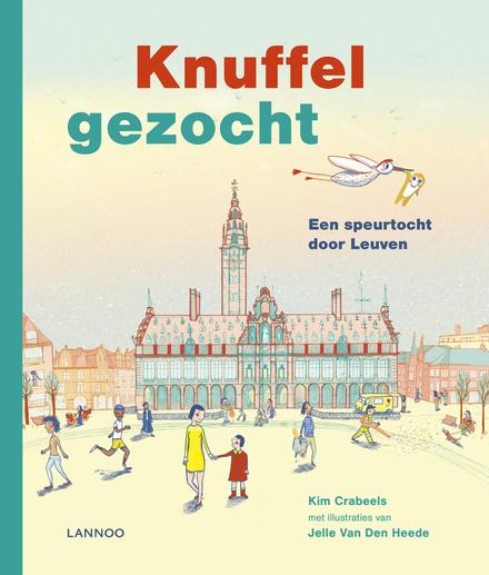 Knuffel gezocht : een speurtocht door Leuven