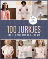 100 jurkjes : varieer zelf met 10 patronen : van 2 tot 12 jaar