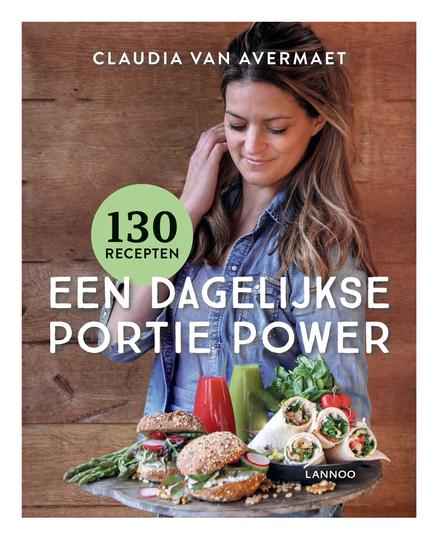 Een dagelijkse portie power : 130 recepten