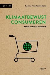 Klimaatbewust consumeren : maak zelf het verschil