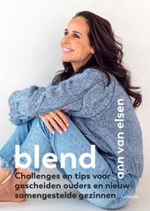 Blend : challenges en tips voor gescheiden ouders en nieuw samengestelde gezinnen