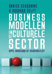 Businessmodellen in de culturele sector : hype, noodzaak of schrikbeeld?