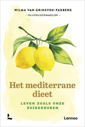 Het mediterrane dieet : leven zoals onze zuiderburen
