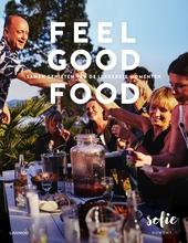 Feel good food : samen genieten van de lekkerste momenten
