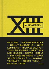 XIII Antwerpen : culinaire toppers in 't stad