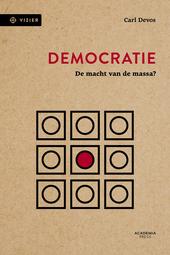 Democratie : de macht van de massa?