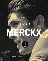 L'année Eddy Merckx 69
