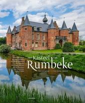 Het kasteel van Rumbeke : een oud verhaal, een nieuwe toekomst