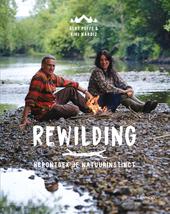 Rewilding : herontdek je natuurinstinct