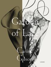 Garden of lace : Carine Gilson