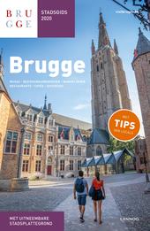 Brugge : stadsgids 2020 : musea, bezienswaardigheden, wandelingen, restaurants, cafés, excursies