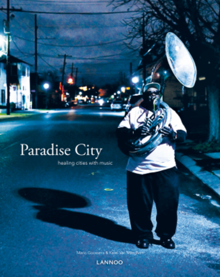 Paradise city : healing cities with music